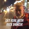 Get Real With Rick Dancer artwork