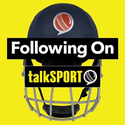 Following On Cricket Podcast:talkSPORT