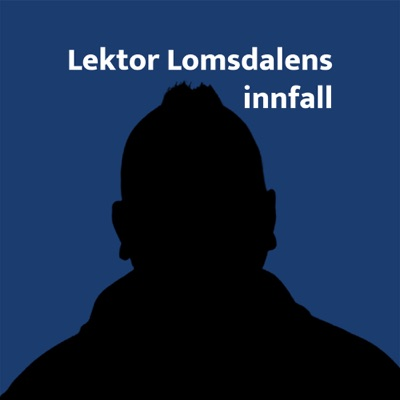 Lektor Lomsdalens innfall:Christian Lomsdalen