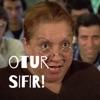 otur SIFIR!