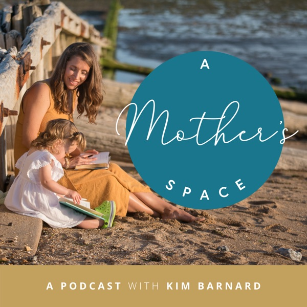 A Mother's Space podcast show image
