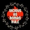 Vicious as Roman Rule artwork