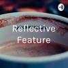 Reflective Feature artwork
