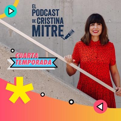 El podcast de Cristina Mitre:Cristina Mitre