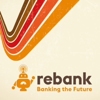 Rebank: Banking the Future podcast
