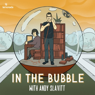 In the Bubble with Andy Slavitt:Lemonada Media