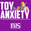 Toy Anxiety artwork