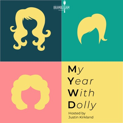 My Year With Dolly:Bramble Jam Podcast Network