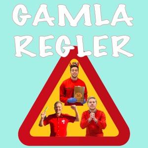 GAMLA REGLER