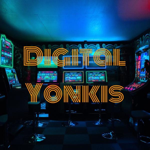 Digital Yonkis