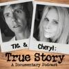 Tig and Cheryl: True Story artwork