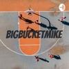 BigBucketMike  artwork