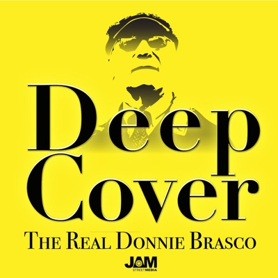 Deep Cover: The Real Donnie Brasco