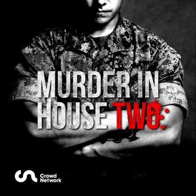 Murder in House Two:Crowd Network