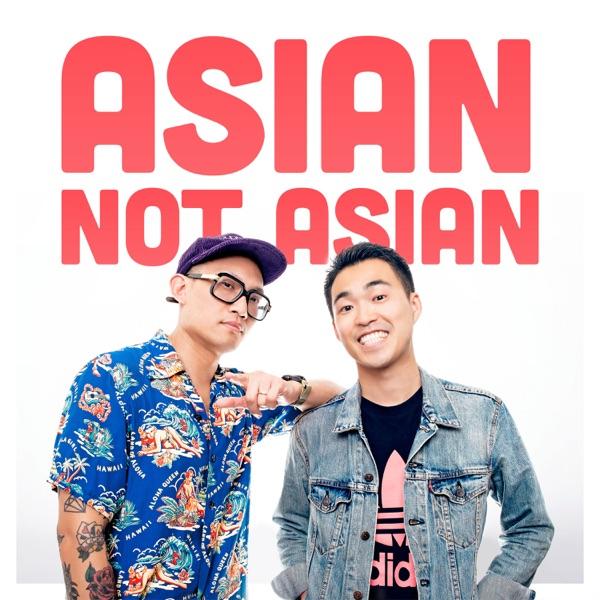 Asian Not Asian