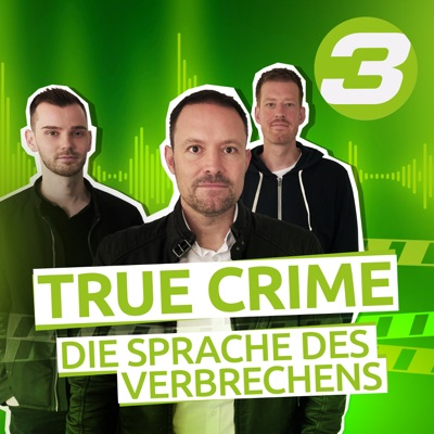 True Crime - Die Sprache des Verbrechens:Bayerischer Rundfunk