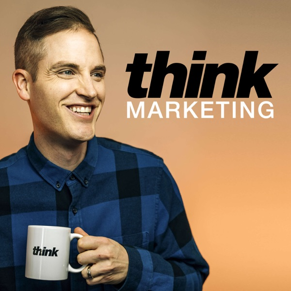 The Think Marketing Show