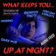 What keeps you up at night? (audio feed)