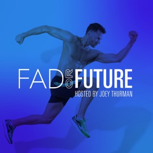 Fad or Future