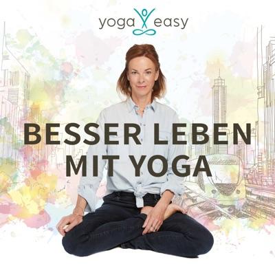 Besser leben mit Yoga – der YogaEasy-Podcast