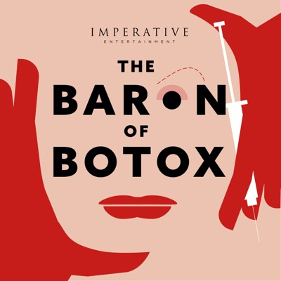 The Baron of Botox:Imperative Entertainment