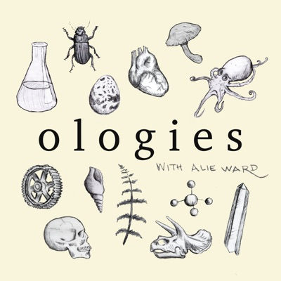 Ologies with Alie Ward:Alie Ward