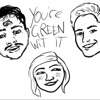 You're Green with It Podcast artwork