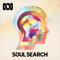 Soul Search - (formerly The Spirit of Things) ABC RN