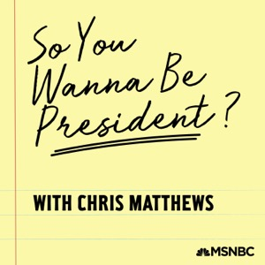 So You Wanna Be President? with Chris Matthews