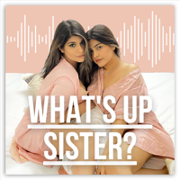 What's Up Sister?