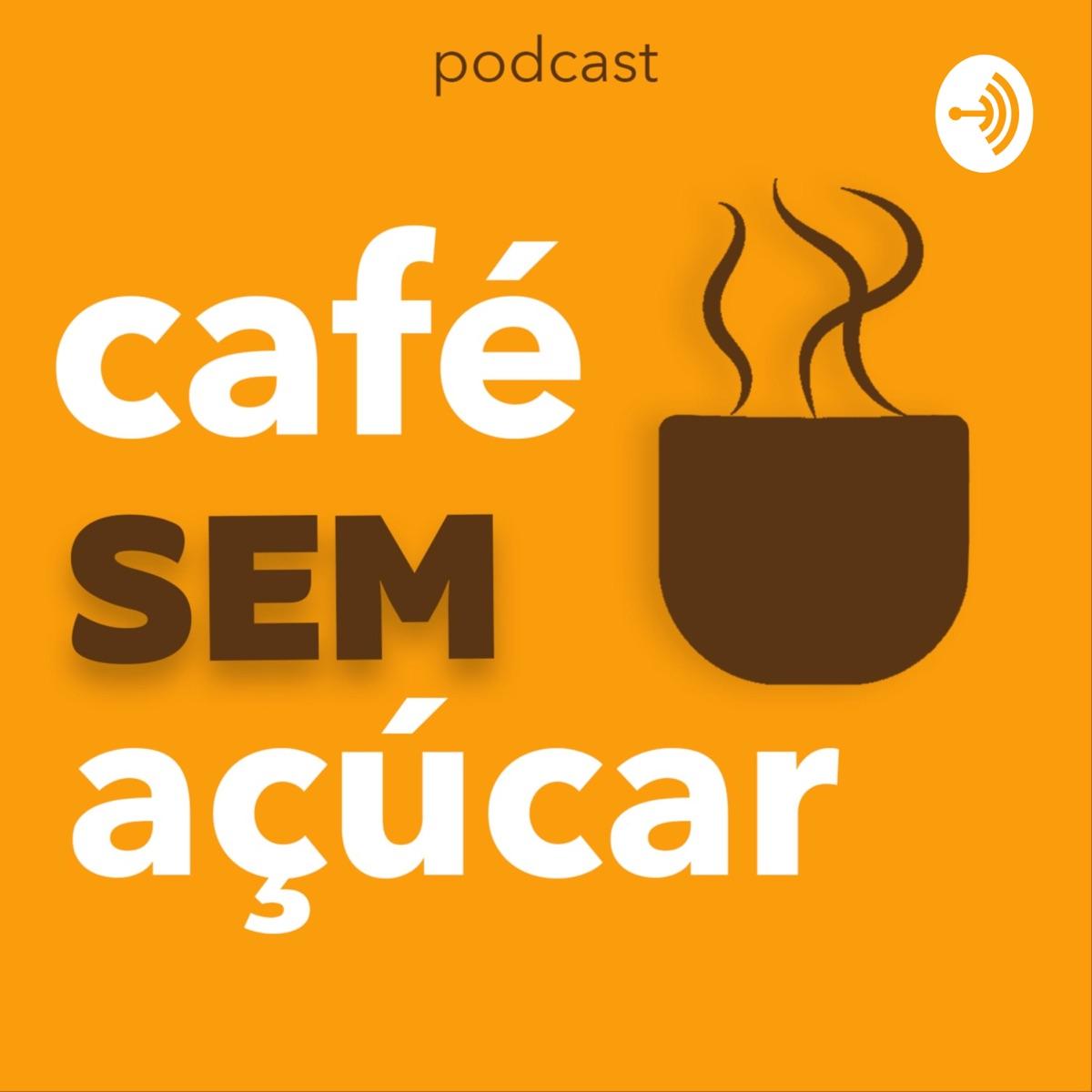 Café sem Açúcar