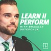 Learn II Perform with Braeden Ostepchuk artwork