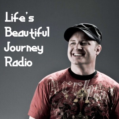 Life's Beautiful Journey Radio