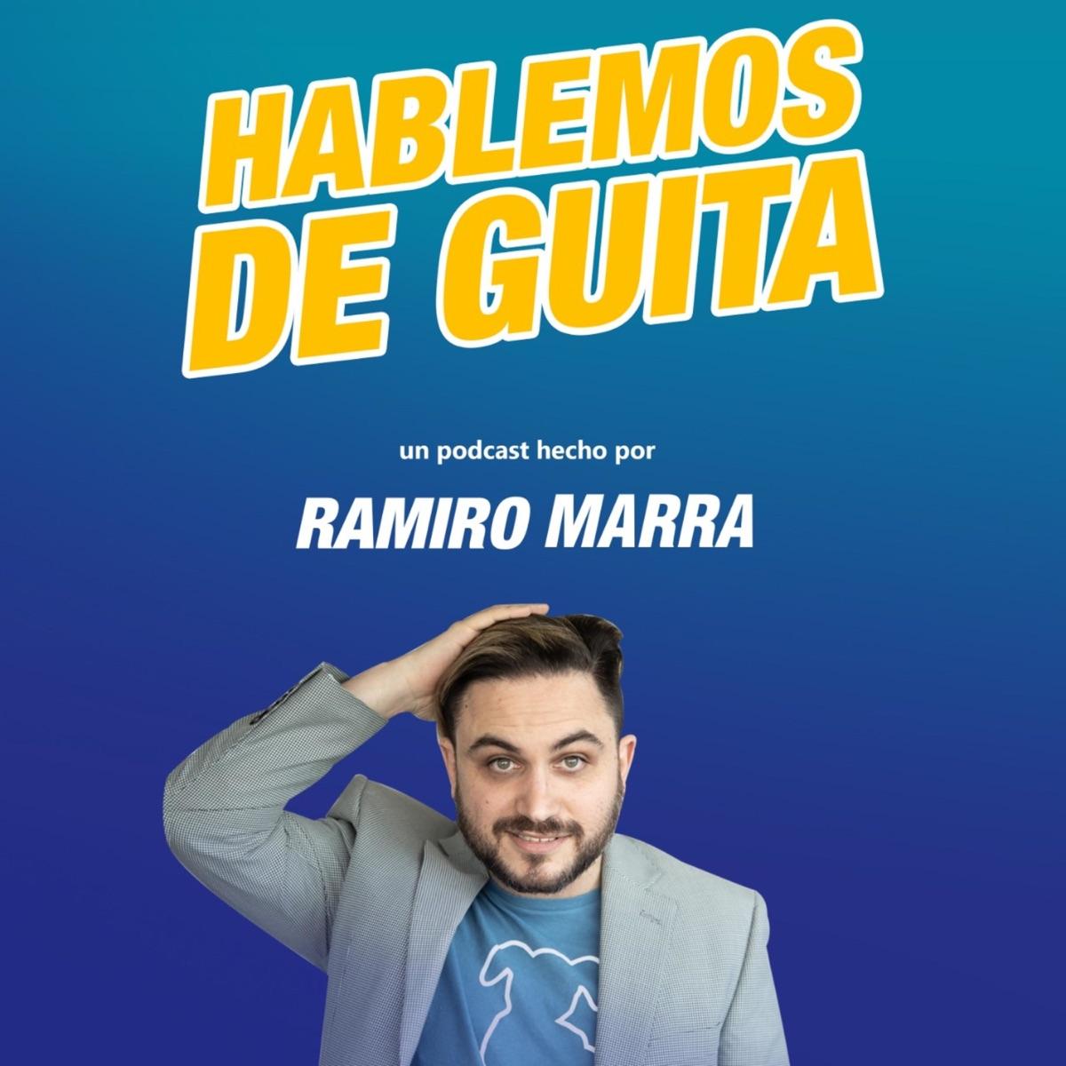 Hablemos de Guita con Ramiro Marra