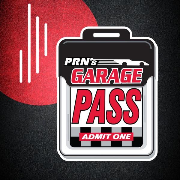 PRN - Garage Pass Podcast