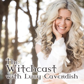 The Witchcast Presented By Lucy Cavendish