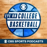 Image of CBS Sports Eye On College Basketball Podcast podcast