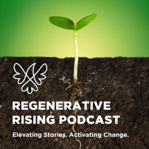 Regenerative Rising Podcast