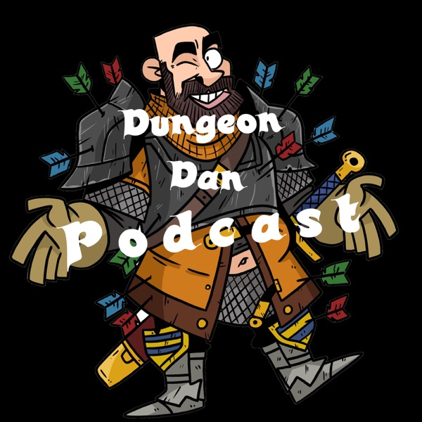 Dungeon Dan Podcast