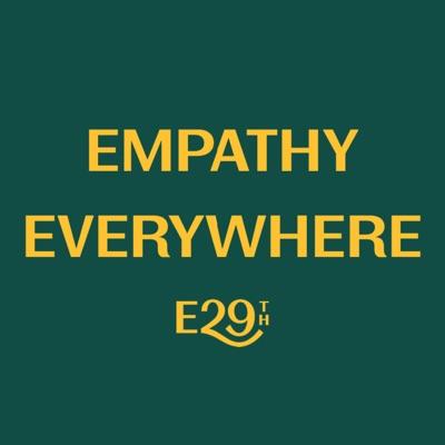 EMPATHY EVERYWHERE