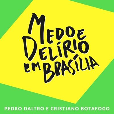 Medo e Delírio em Brasília