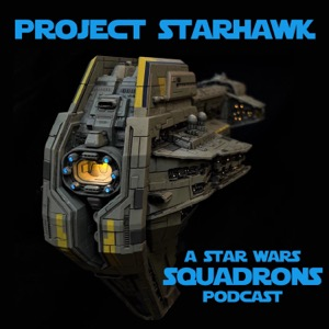 Project Starhawk: A Squadrons Podcast