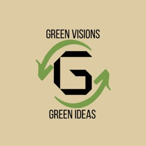 GREEN VISIONS - GREEN IDEAS