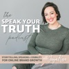 The Speak Your Truth Podcast with Jaya Rose