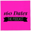 160 Dates The Podcast artwork