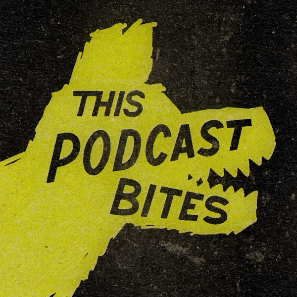 This Podcast Bites