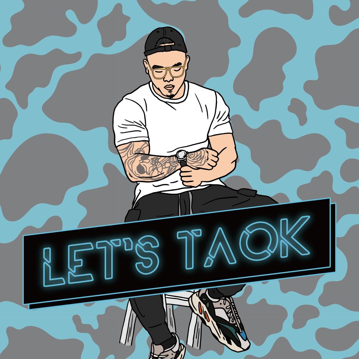 LET'S TAOK