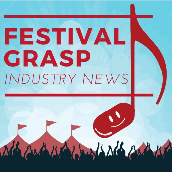 Festival Grasp News Cast podcast show image