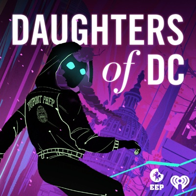 Daughters of DC:iHeartRadio & Einhorn's Epic Productions