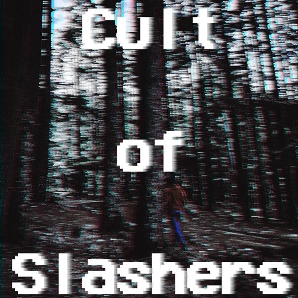 Cult of Slashers
